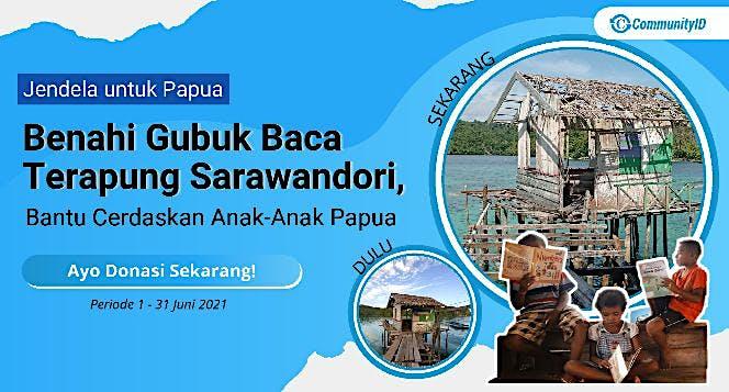 Benahi Gubuk Baca Terapung Sarawandori, Papua