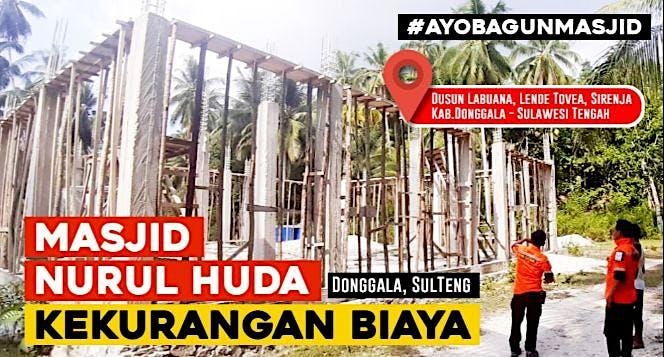 Yuk Bangun Masjid di Donggala - Sulawesi Tengah