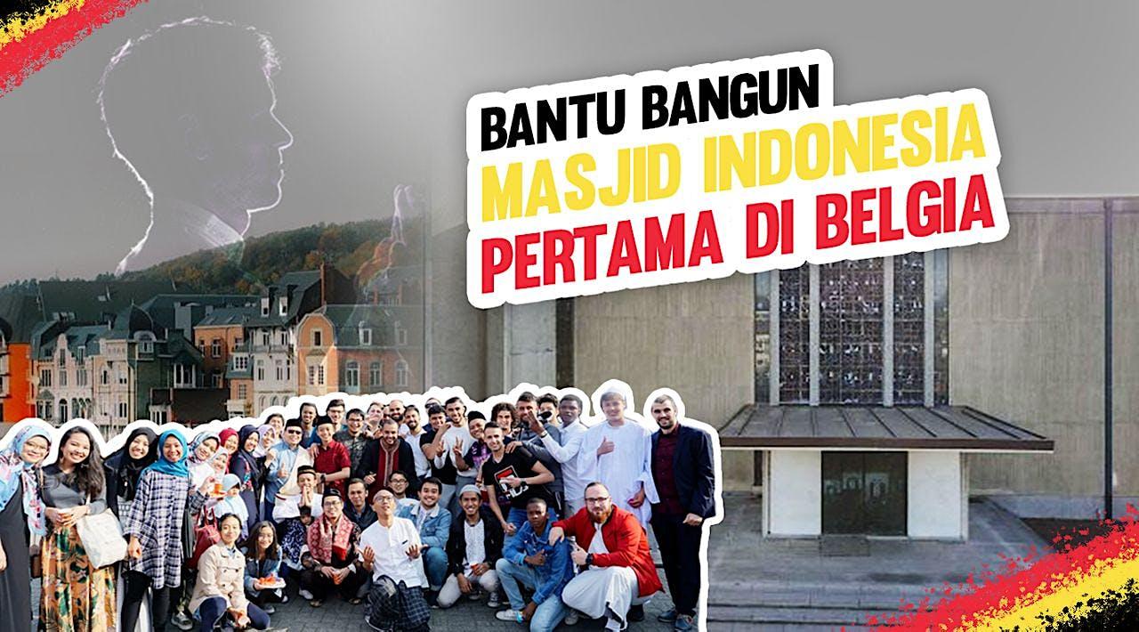 Bantu Bangun Masjid Indonesia Pertama di Belgia