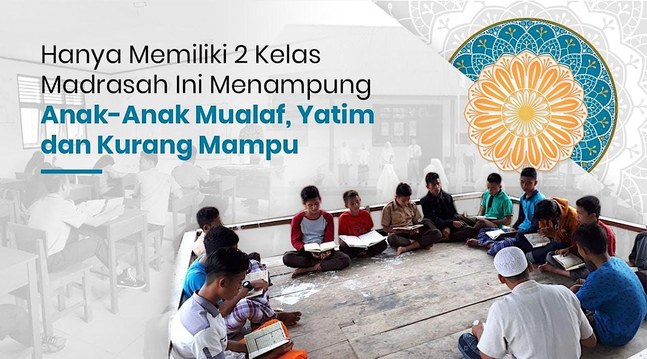 Bangun Satu-Satunya Madrasah di Mentawai