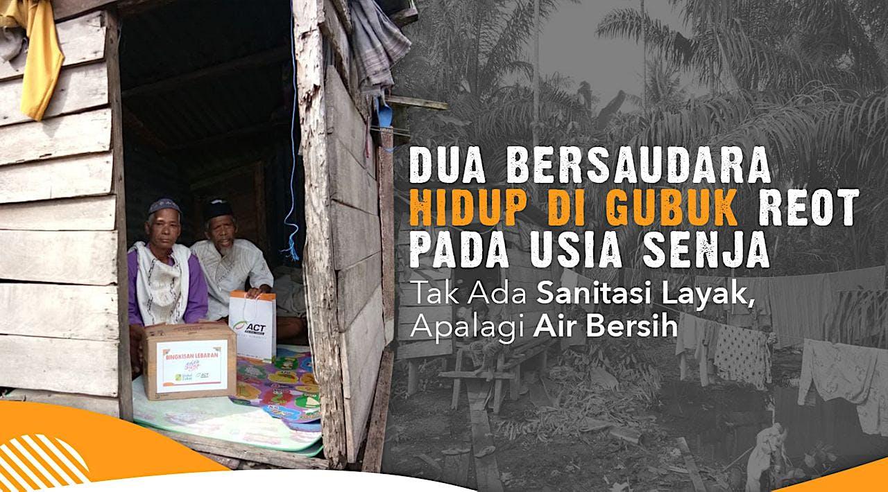 Rumah Layak Huni untuk Pak Edi dan Pak Udin