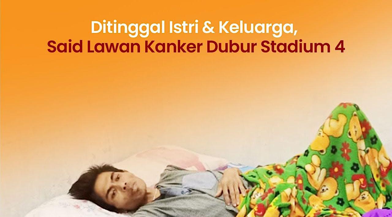 Bantu Pak Said Lawan Kanker Dubur Stadium 4