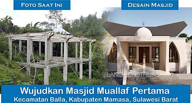 Bangun Satu-satunya Masjid di Kec Balla Mamasa