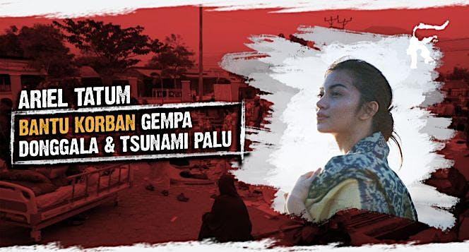Ariel Tatum Bantu Donggala & Palu