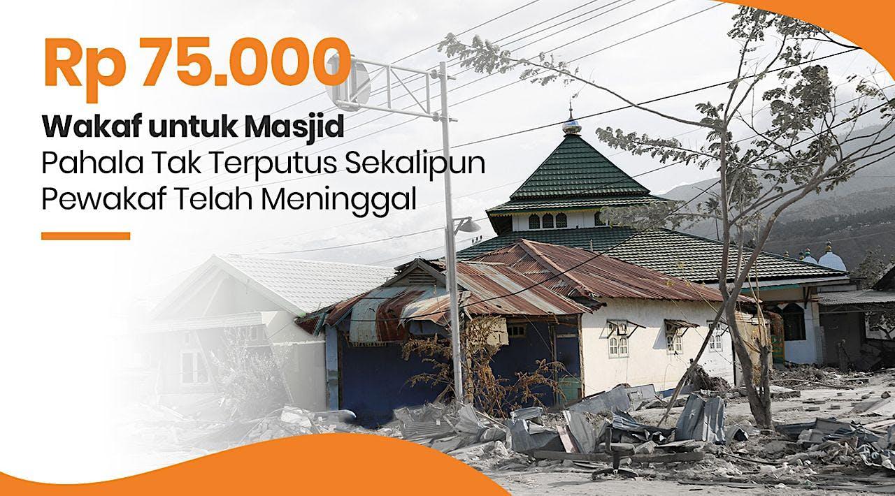 Sedekah Jariyah Bangun Kembali Masjid Hancur