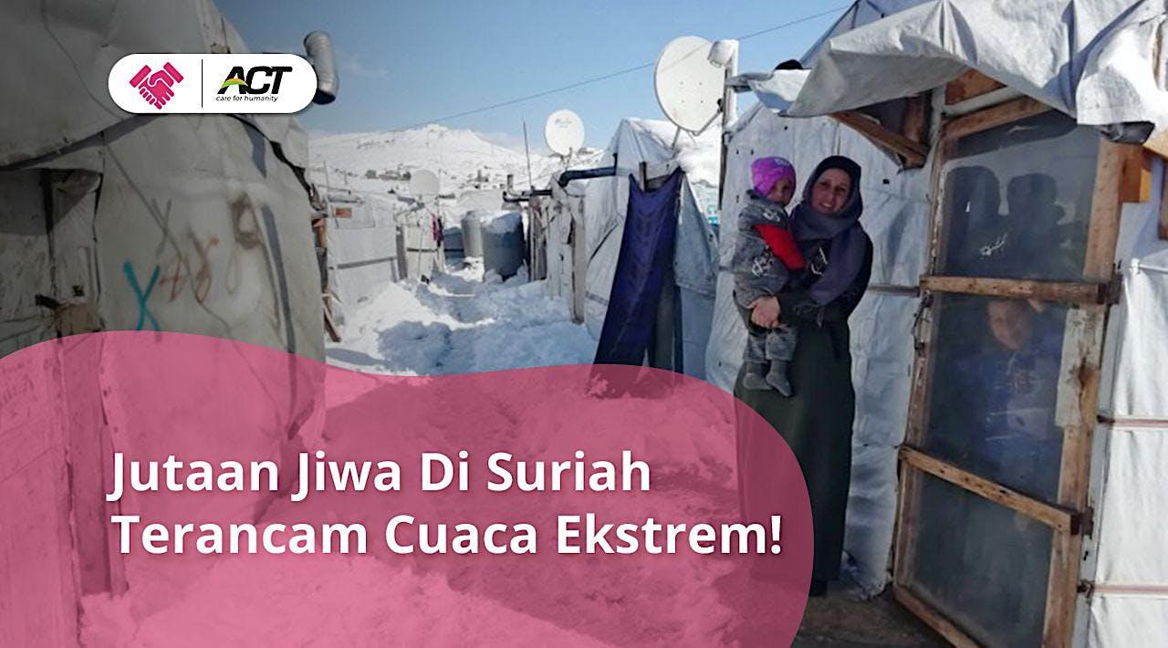 Bantu Suriah Hadapi Musim Dingin Ekstrem