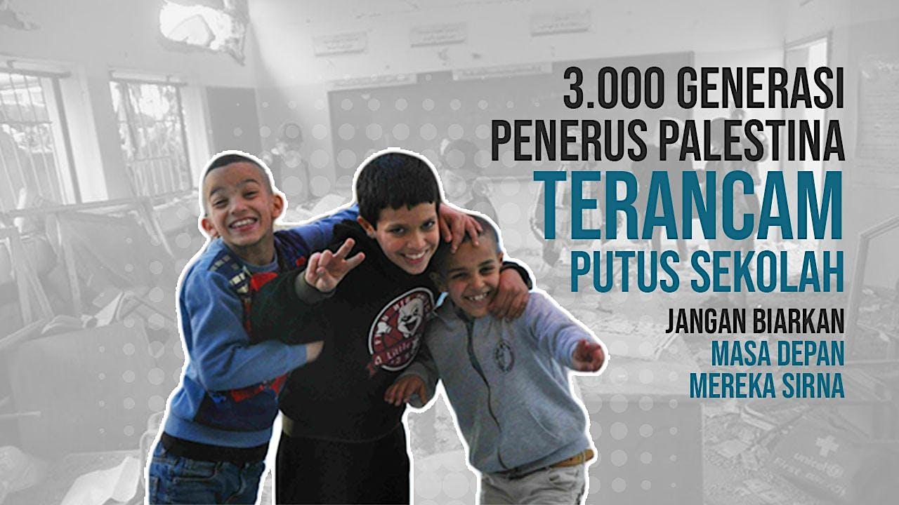 Wujudkan Mimpi Anak-Anak Palestina Terus Sekolah
