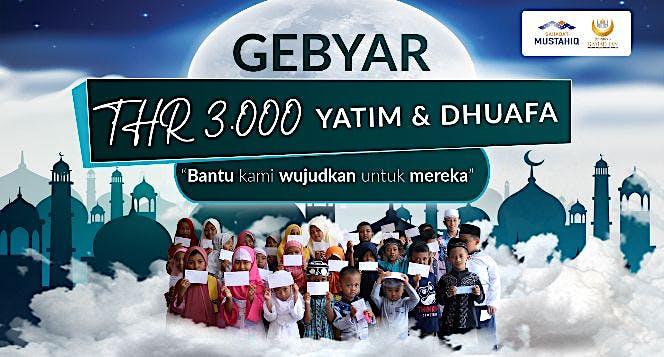 Gebyar THR 3000 Yatim dan Dhuafa