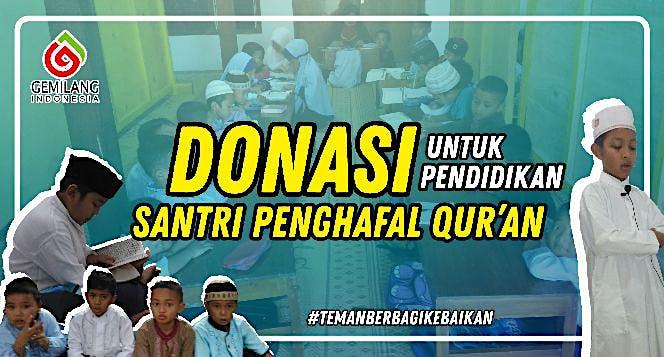 Donasi Untuk Pendidikan Santri Penghafal Qur'an