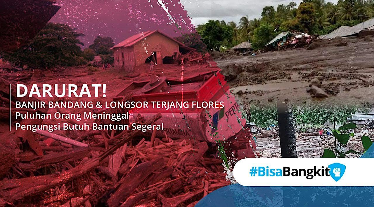 Panggilan Solidaritas Bantu Banjir Longsor NTT!!!