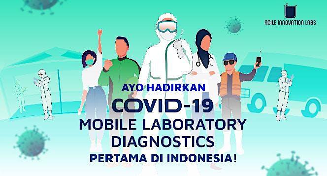 Ayo Hadirkan Covid-19 Mobile Laboratory Diagnostic