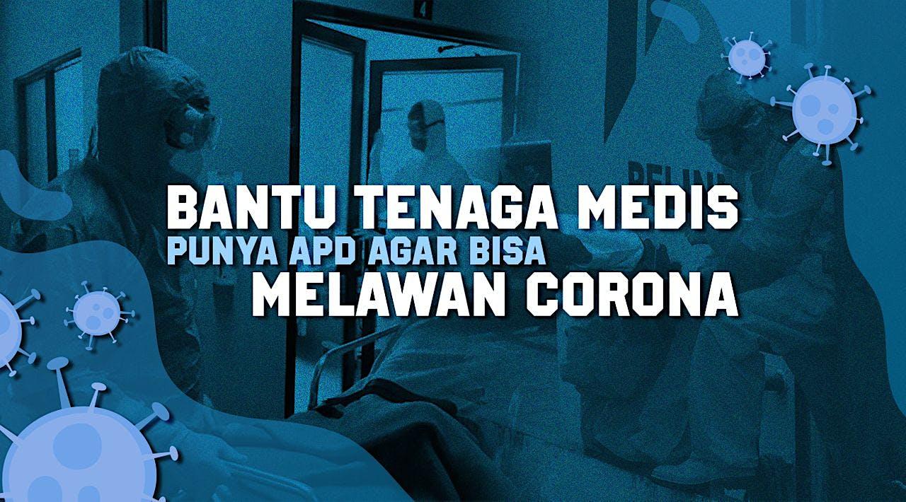 Galang Dana Corona Untuk APD Tenaga Medis