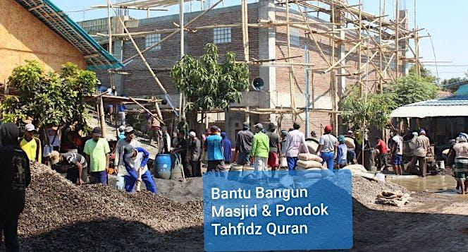 Pembangunan Masjid dan Pesantren Tahfidz Quran