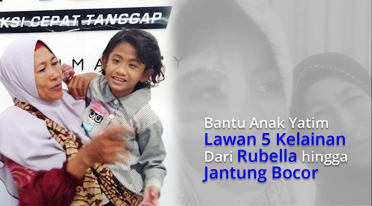 Bantu Anak Yatim Lawan Rubella dan Jantung Bocor!