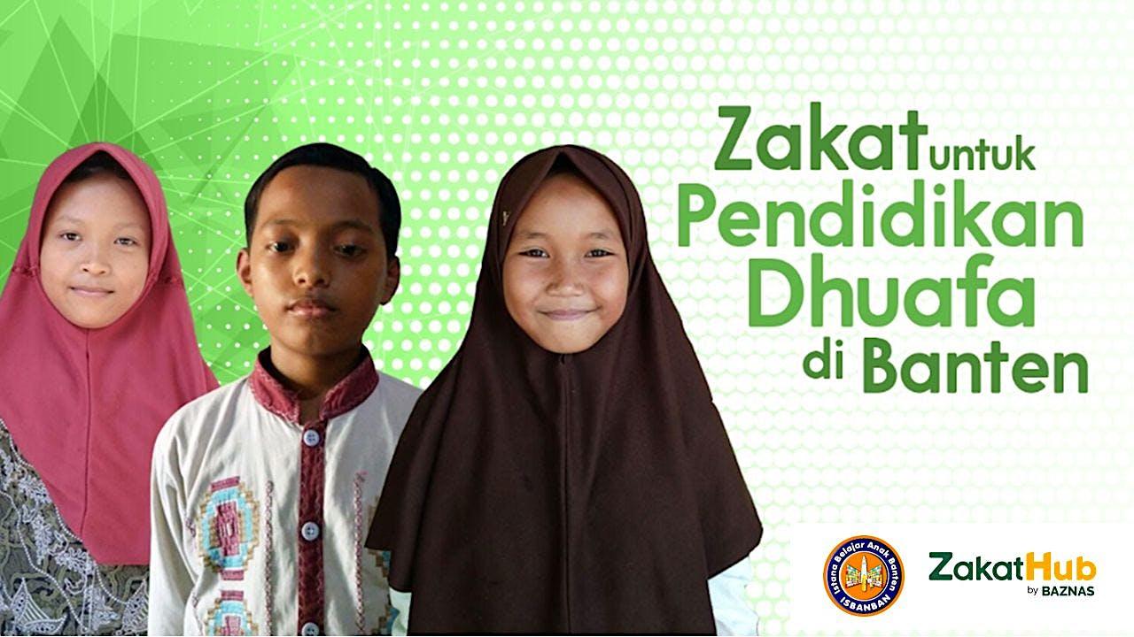Zakat untuk Pendidikan Dhuafa di Banten