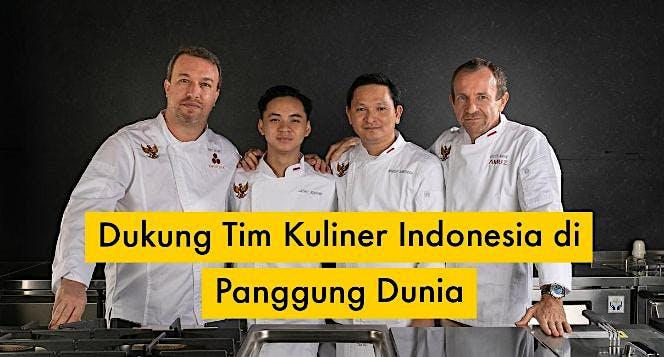 Dukungan Tim Indonesia di Panggung Kuliner Dunia
