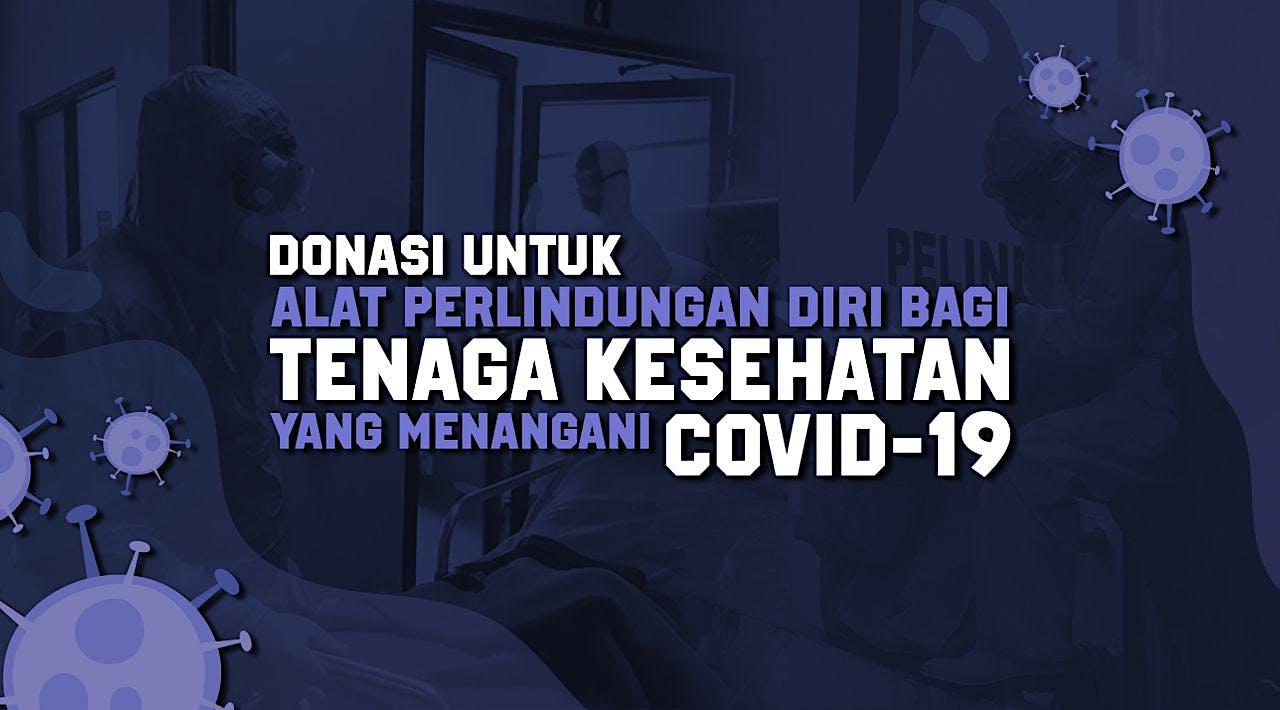 Donasi Melindungi Tenaga Medis dari COVID-19!