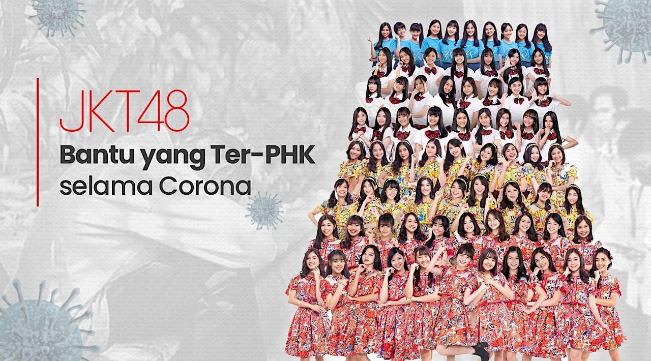 Bersama JKT48 Bantu yang Ter-PHK selama Corona
