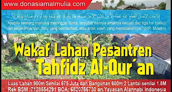 Donasi Pembebasan Lahan Pesantren Tahfidz Qur'an
