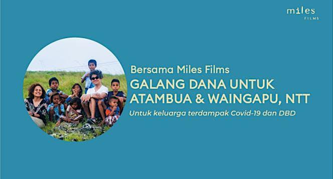 Bersama Miles Films untuk Atambua & Waingapu, NTT
