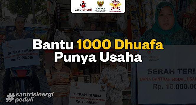 Bantu 1000 Dhuafa Punya Usaha