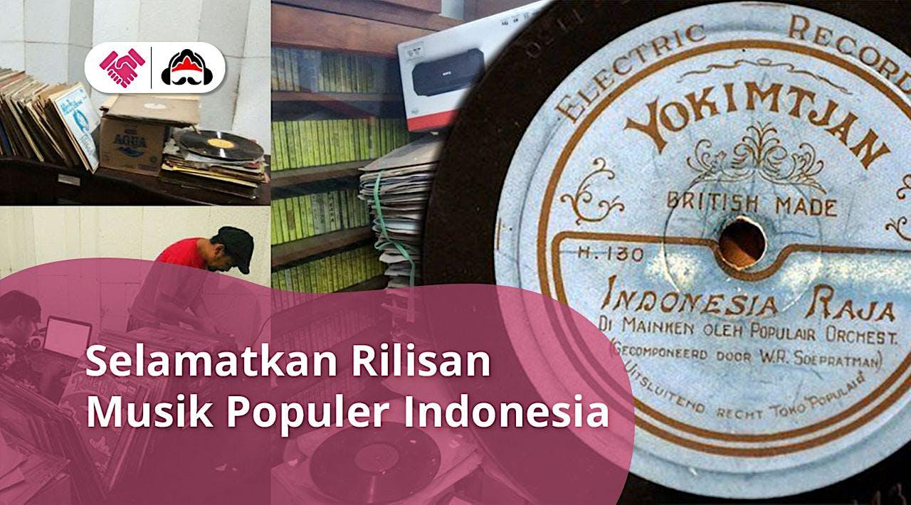 Selamatkan Arsip Musik Populer Indonesia