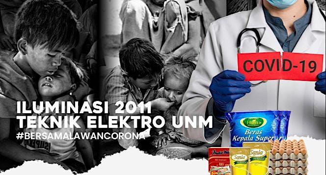 ILUMINASI 2011 FT. UNM #LAWANCOVID19