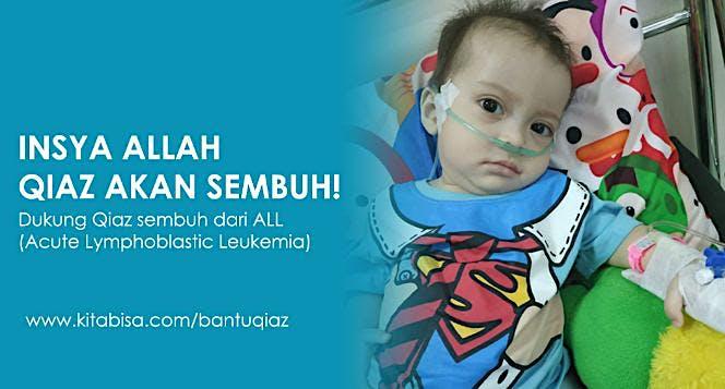 Bantu Qiaz Berjuang Sembuh Dari Leukemia