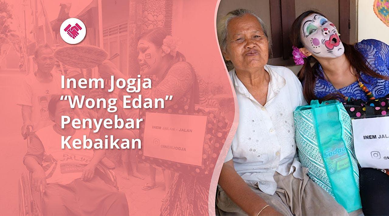 "Support Inem Jogja, ""Wong Edan"" Penebar Kebaikan"