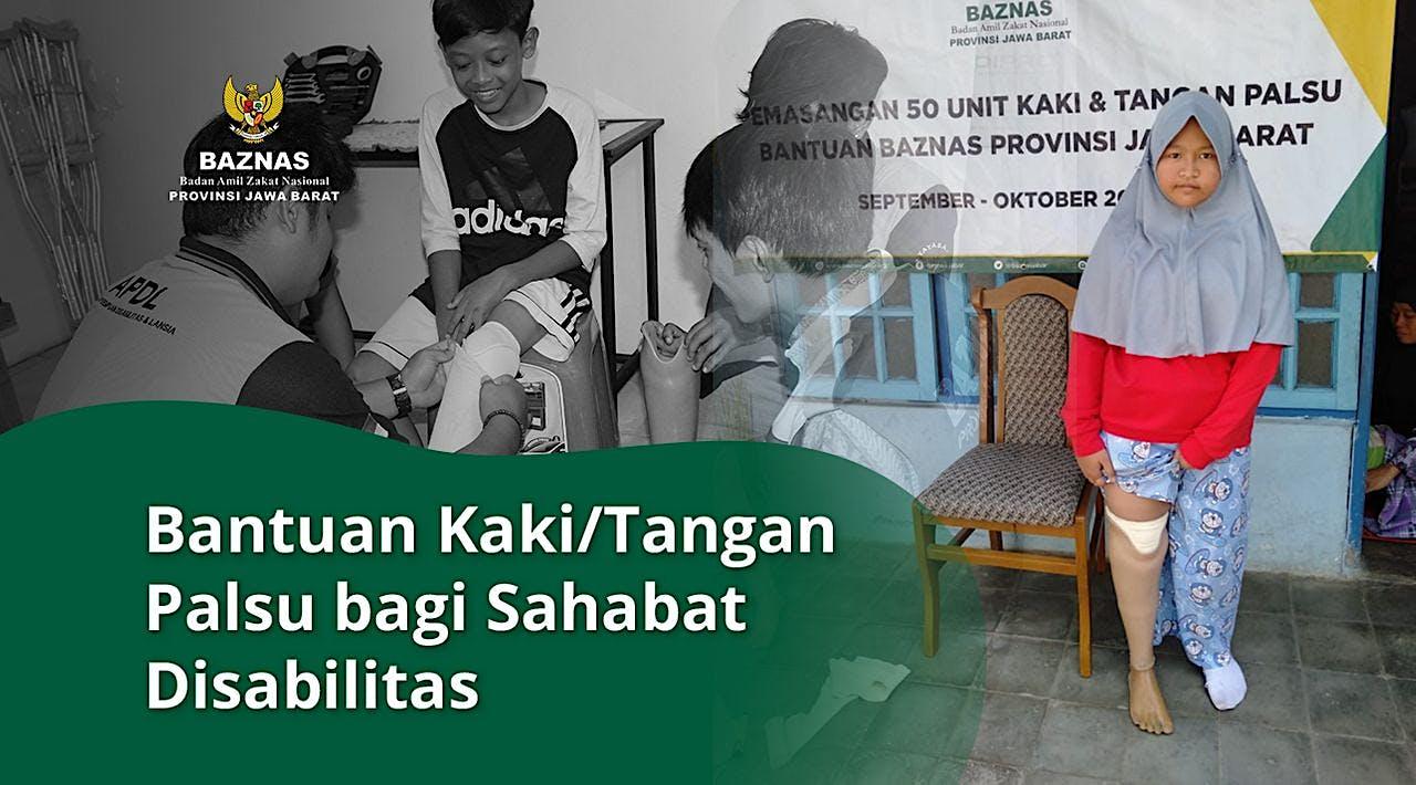 Bantuan Kaki/Tangan Palsu bagi Sahabat Disabilitas