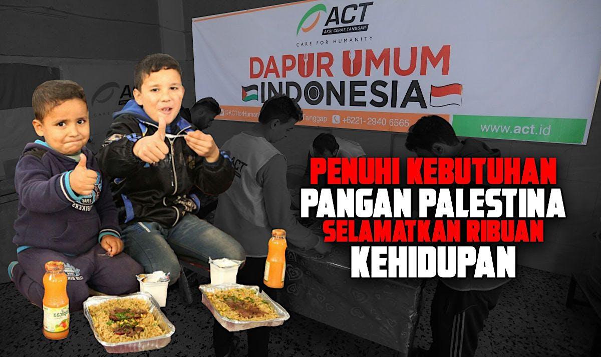 Dapur Umum Indonesia untuk Palestina