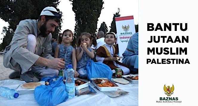 Bantu Jutaan Muslim Palestina