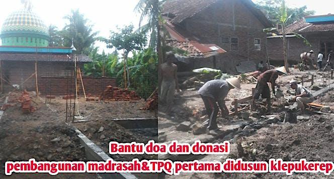 Bantu pembangunan MADRASAH&TPQ; Pertama di dusun