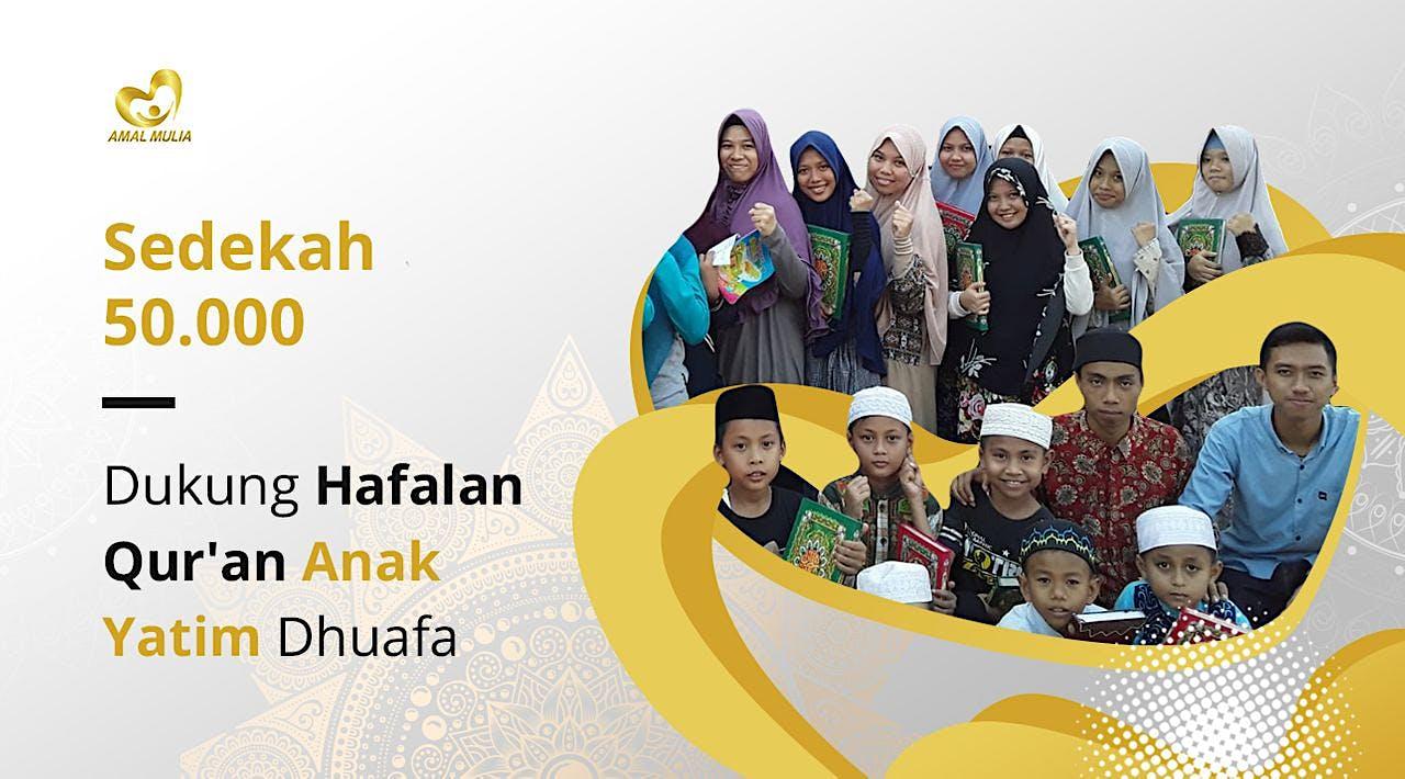 Ribuan #HafizYatimDhuafa Ingin Hafal Qur'an