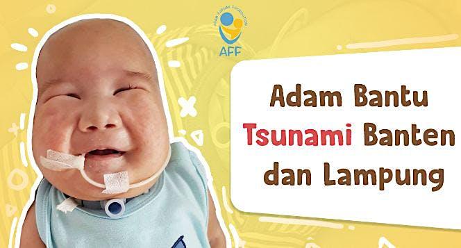 Adam Bantu Korban Tsunami Banten dan Lampung