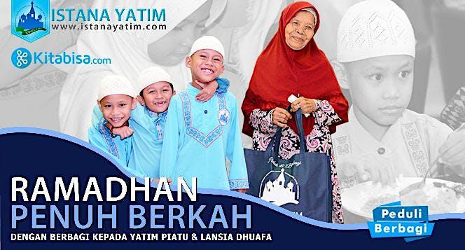 Ramadhan Berkah Bersama Yatim & Lansia Dhuafa