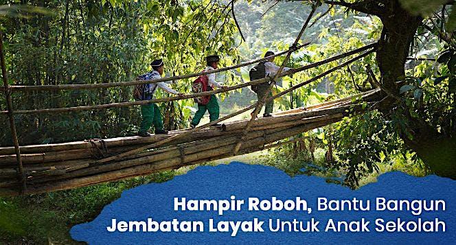 Jembatan Layak Untuk Anak Sekolah