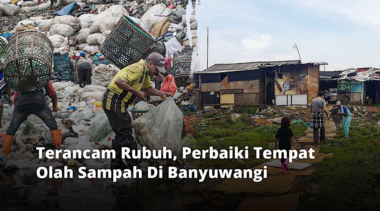 Bangun Tempat Olah Sampah Di Banyuwangi