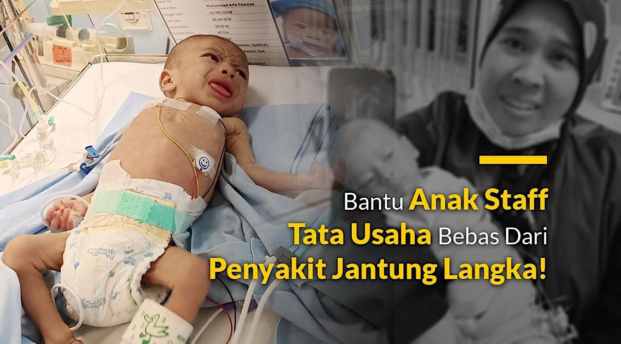 Bantu Bayi Fawwaz Melawan Penyakit Jantung Langka