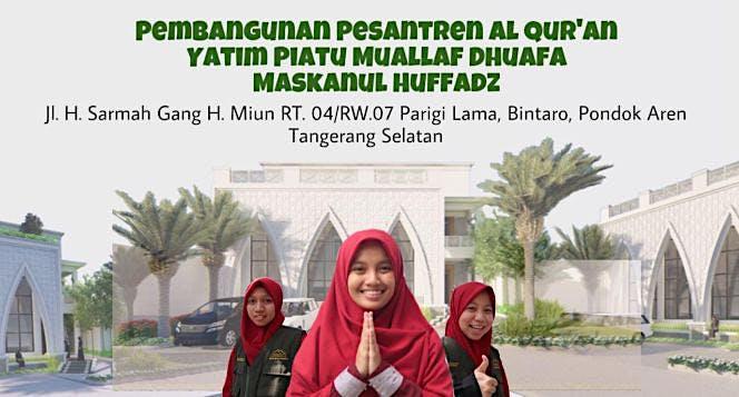 Pembangunan Pesantren Yayasan Maskanul Huffadz