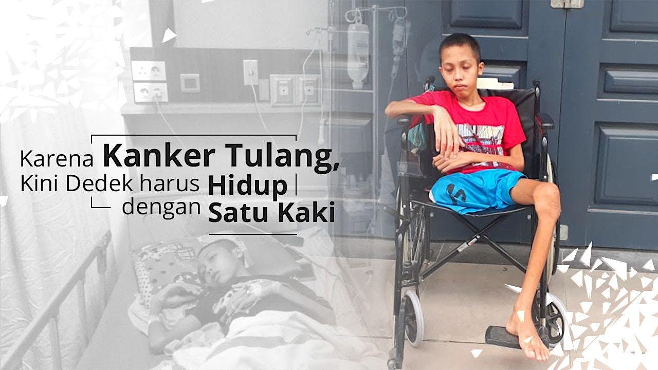 Bantu Dedek Melawan Kanker di kakinya