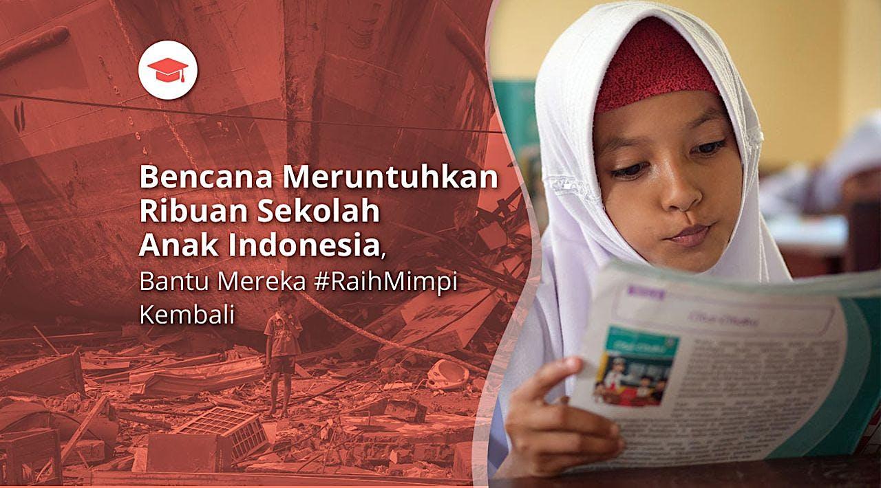 Wujudkan 100 Sekolah Untuk Anak Indonesia