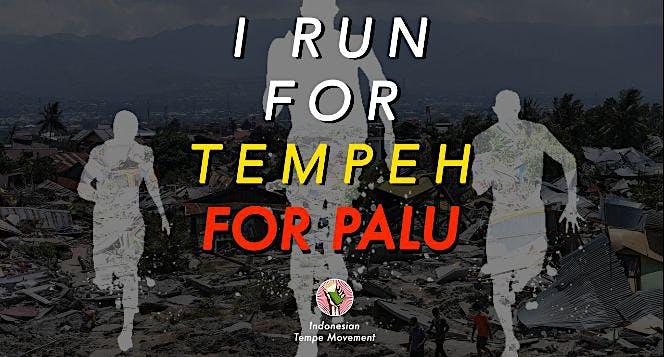 Lari untuk Tempe untuk Palu