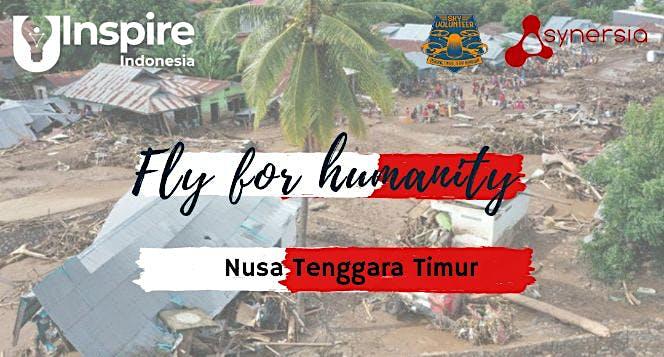 Fly for humanity Bencana Banjir Bandang NTT