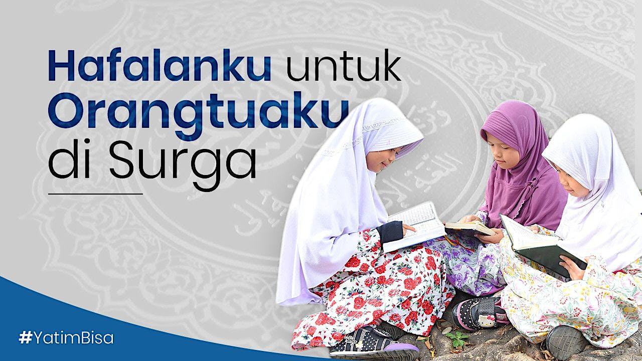 Bantu Anak #YatimBisa Hafal Quran