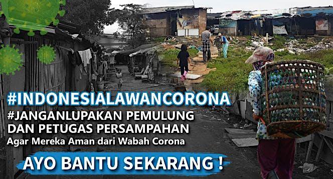 Bantu Pemulung & Petugas Persampahan Aman Corona