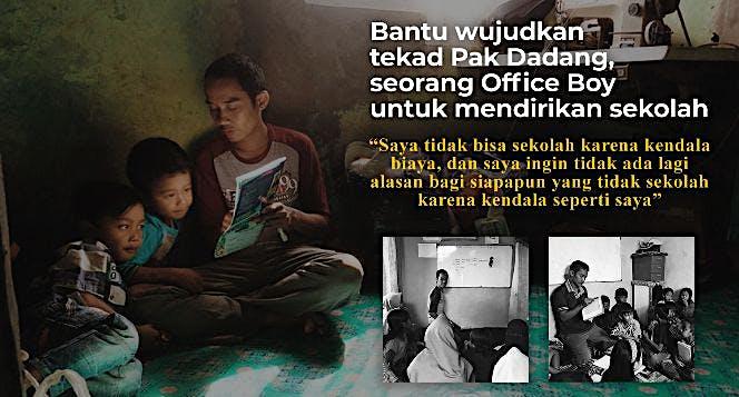 Bantu Wujudkan Tekad Pak Dadang Mendirikan Sekolah