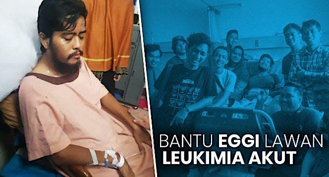 Bantu Eggi Lawan Leukimia
