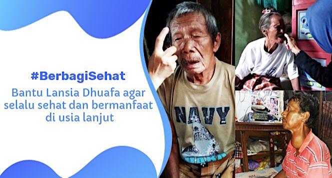 Peduli Sehat untuk Lansia Dhuafa