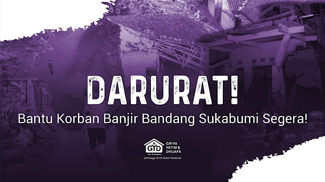 Bersatu Bantu Korban Banjir Bandang Sukabumi